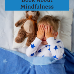 Help Children Sleep Better with a Sweet Book About Mindfulness 6