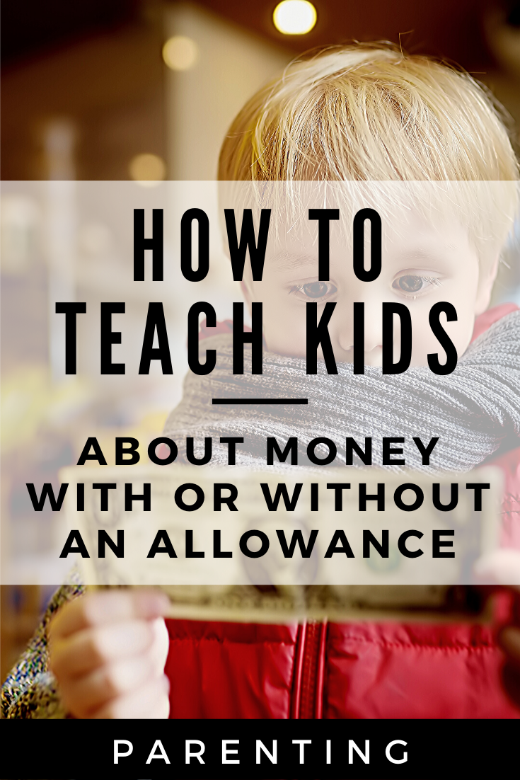 How to teach kids about money with or without an allowance 4