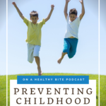 Keeping Kids Healthy and Preventing Childhood Obesity 2