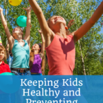 Keeping Kids Healthy and Preventing Childhood Obesity 4