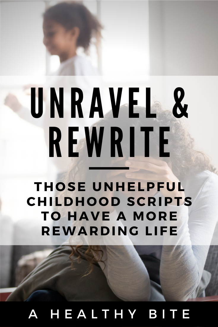 Unraveling Childhood Scripts to Write a Better Life Story 4