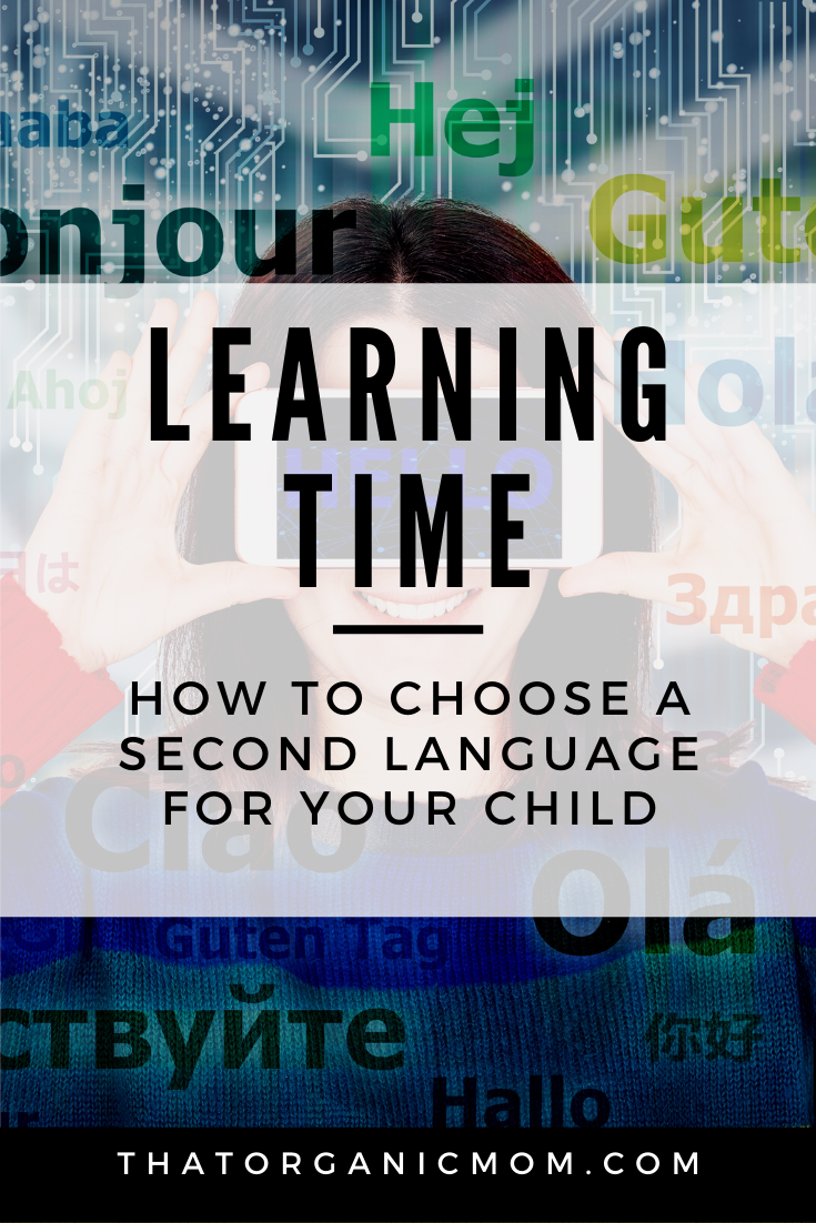 Learning Time: How to Choose a Second Language for Your Child 1