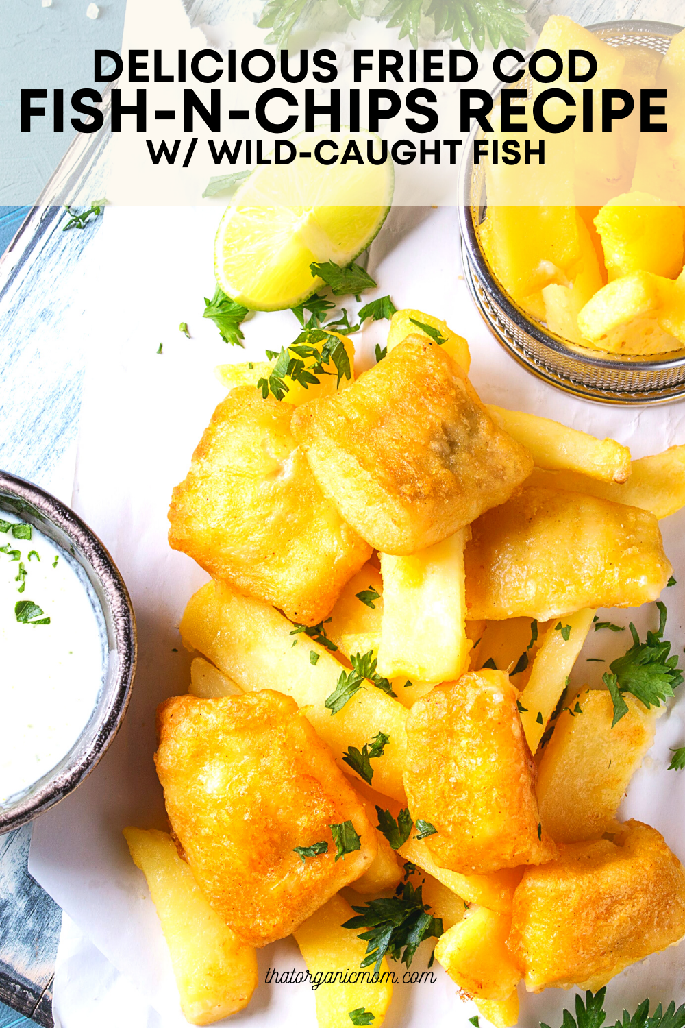 Delicious Fried or Baked Cod Recipe Made with Wild-Caught Fish