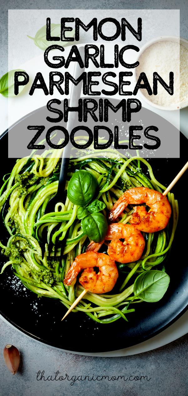 Lemon Garlic Parmesan Shrimp Zoodles - Low Carb, Keto, Thm Friendly