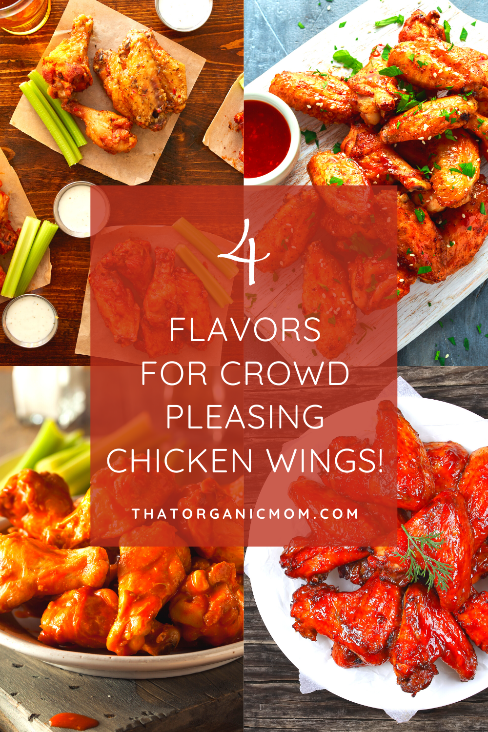 Tasty Chicken Wings Four Ways - you will love the tangy, sweet, sour, hot, spice, punch, pow flavors of these wings! a flavor to suit every taste #wings #wingsauce #flavors
