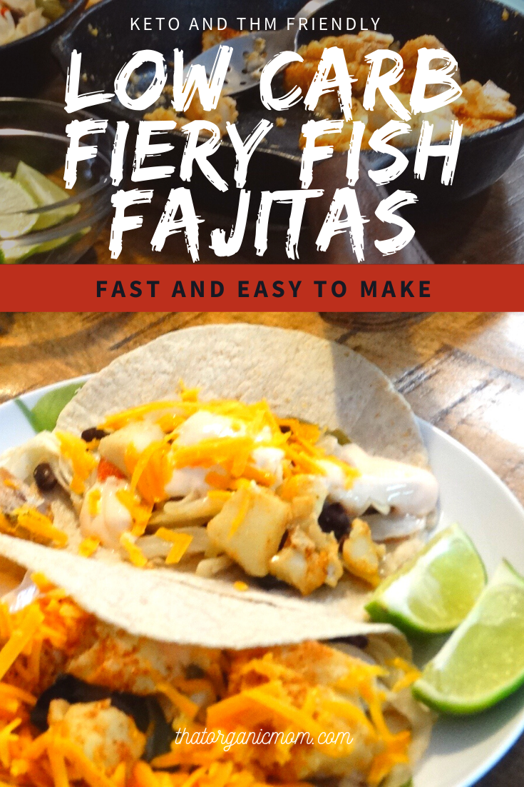 Low-Carb Blackened Fiery Fish Fajitas 3