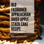 Old Fashioned Stack Cake Recipe 11