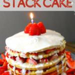 Old Fashioned Stack Cake Recipe 7