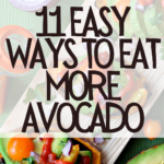 11 Easy Ways to Eat More Avocado [You'll love #5] 1