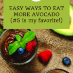 11 Easy Ways to Eat More Avocado [You'll love #5] 3