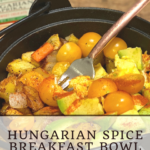 Hungarian Breakfast Bowl 6