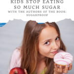 How to Help Your Kids Stop Eating So Much Sugar 10