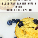 Sweeteners for Baking (and a recipe for Sugarproof Blueberry Banana Muffins) 10