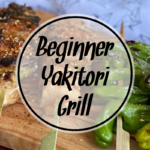 Yakitori Grill at Home for the Beginner 9