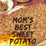 Mom's Best Sweet Potato Casserole Recipe 5