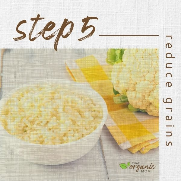 Step 5 - Reduce Grains