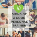What Makes a Good Personal Trainer: 10 Signs to Look For 4