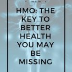 HMOs: The Missing Key to Better Health That You May Have Overlooked