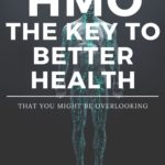 HMOs: The Missing Key to Better Health That You May Have Overlooked 1