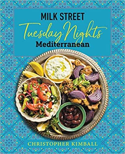 Milk Street Mediterranean: Just What the Doctor Ordered 7
